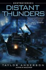 Distant Thunders (Destroyermen) by Taylor Anderson