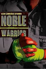 Caged Warrior Ser.: Noble Warrior by Alan Lawrence Sitomer (2015, Hardcover)
