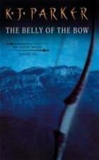 The Belly of the Bow (Fencer, Book 2), K. J. Parker, New Books