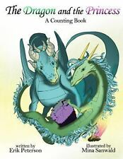 The Dragon and the Princess by Erik Peterson and Geoff Munn (2013, Paperback)