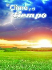 El clima y el tiempo / Climate and Weather (Exploremos la Ciencia) (Sp-ExLibrary