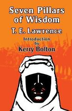 Seven Pillars of Wisdom by T. E. Lawrence (2013, Paperback)