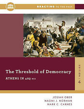 The Threshold of Democracy: Athens in 403 B.C. by Naomi J. Norman, Mark C....