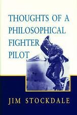 Thoughts of a Philosophical Fighter Pilot by Jim Stockdale (1995, Paperback,...