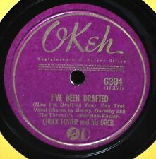 Chuck Foster I've Been Drafted 78 Pop Vocal Group WWII Okeh 6304 The Kiss Polka