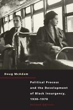 Political Process and the Development of Black Insurgency, 1930-1970, 2nd Edit..