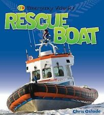 Rescue Boat (Emergency Vehicles), Chris Oxlade, New Book
