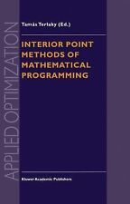 Interior Point Methods of Mathematical Programming 5 (2011, Paperback)
