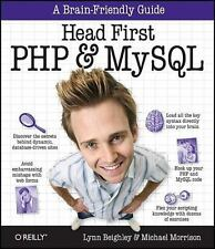 Head First PHP and MySQL by Lynn Beighley and Michael Morrison 2008, Paperback!