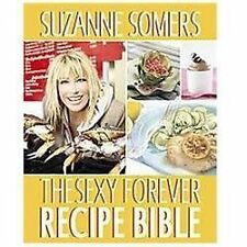 The Sexy Forever Recipe Bible, Somers, Suzanne