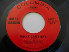 ARLENE HARDEN VG++ What Can I Say 45 Like You Love Me Now 4-44581 Columbia 7""