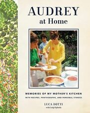 Audrey at Home: Memories of My Mother's Kitchen