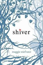 Shiver: Shiver 1 by Maggie Stiefvater (2009, Hardcover)
