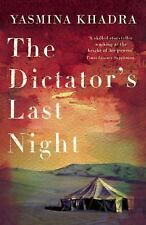 Dictator's Last Night by Yasmina Khadra (2015, Paperback)