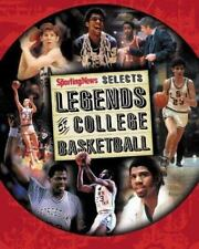 Legends of College Basketball : The 100 Greatest Players of All Time