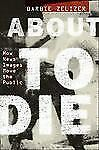 About to Die: How News Images Move the Public, Zelizer, Barbie, Good Book