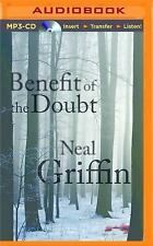 Benefit of the Doubt by Neal Griffin (2015, MP3 CD, Unabridged)