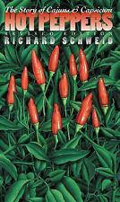 Chapel Hill Bks.: Hot Peppers : The Story of Cajuns and Capsicum by Richard...