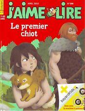 Le Premier chiot * Michel GIRIN J'aime Lire 399 dès 7 ans