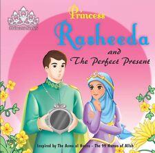 Princess Series -  Princess Rasheeda and The Perfect Present