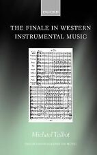 Oxford Monographs on Music Ser.: The Finale in Western Instrumental Music by...