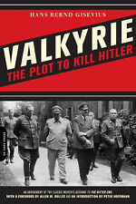 HANS BERND GISEVIUS - Valkyrie - The Plot To Kill Hitler P/B