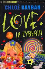 Rayban, Chloe Love In Cyberia (Definitions) Very Good Book