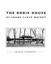The Robie House of Frank Lloyd Wright (Chicago Architecture and Urbanism), Conno