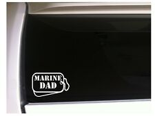 """Marine Dad Dog Tags Vinyl Sticker Car Decal 6"""" L86 Military Soldier Family Gift"""