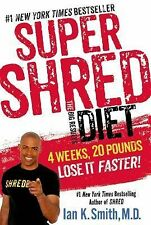 SUPER SHRED DIET 4 weeks 20 pounds Ian Smith (2013) NEW book dieting weight loss