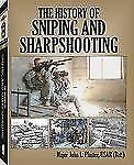 History of Sniping and Sharpshooting by Maj. John L. Plaster **NEW HARDCOVER**