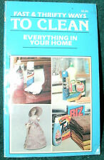 FAST & THRIFTY WAYS TO CLEAN EVERYTHING IN YOUR HOME by VENTURA BOOKS 1983 PB