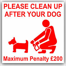 1 x Please Clean Up After Your Dog Warning Stickers-Poo Mess Self Adhesive Signs
