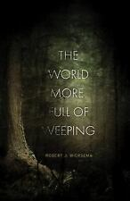 WORLD MORE FULL OF WEEPING SC NOVEL (MR) - NEW PAPERBACK COMIC