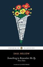 Something to Remember Me By : Three Tales by Saul Bellow (2012, Paperback)