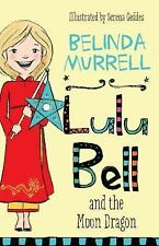 NEW - Lulu Bell and the Moon Dragon by Murrell, Belinda