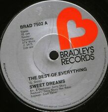 "SWEET DREAMS the best of everything/only you can touch me BRAD 7502 7"" WS EX/"