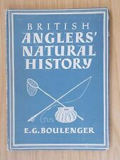 BRITAIN IN PICTURES - BRITISH ANGLERS NATURAL HISTORY 1946 HB   ref 67