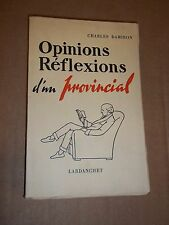 """OPINIONS, REFLEXIONS D UN PROVINCIAL"" CHARLES DAMIRON (1956)"