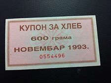 YUGOSLAVIA-  COUPON FOR BREAD- NOVEMBER - 1993- 600 GRAMS !