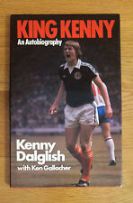 Hand Signed Autobiography: Kenny Dalglish 'King Kenny' - Liverpool / Autograph