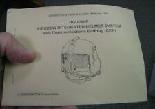 Gentex HGU-56 Helmet Manual dated 2005   (LOC = Lkr 6, Docs)
