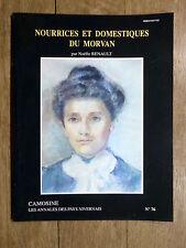 CAMOSINE Annales Pays Nivernais N°76 Nourrices et Domestiques du Morvan NIÈVRE