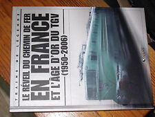 µµ ATLAS Train de Legende Le Reveil du CF en France & l'Age d'or TGV 1950-2006