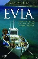 Evia, Sara Wheeler