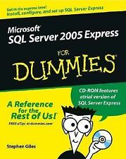 Microsoft SQL Server 2005 Express Edition For Dummies (For Dummies (ComputerTech
