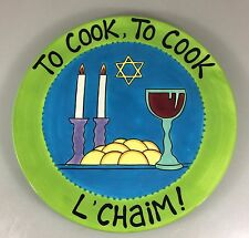 To Cook To Cook L'Chaim! Display Platter Lorrie Veasey Our Name is Mud Jewish
