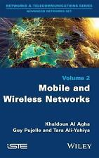 Wireless and Mobile Networks by Khaldoun Al Agha, Tara Yahiha and Guy Pujolle...