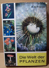 Die Welt der Pflanzen R.H. Francé