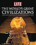 LIFE the World's Great Civilizations: The Rise and Fall of Nations, fr-ExLibrary